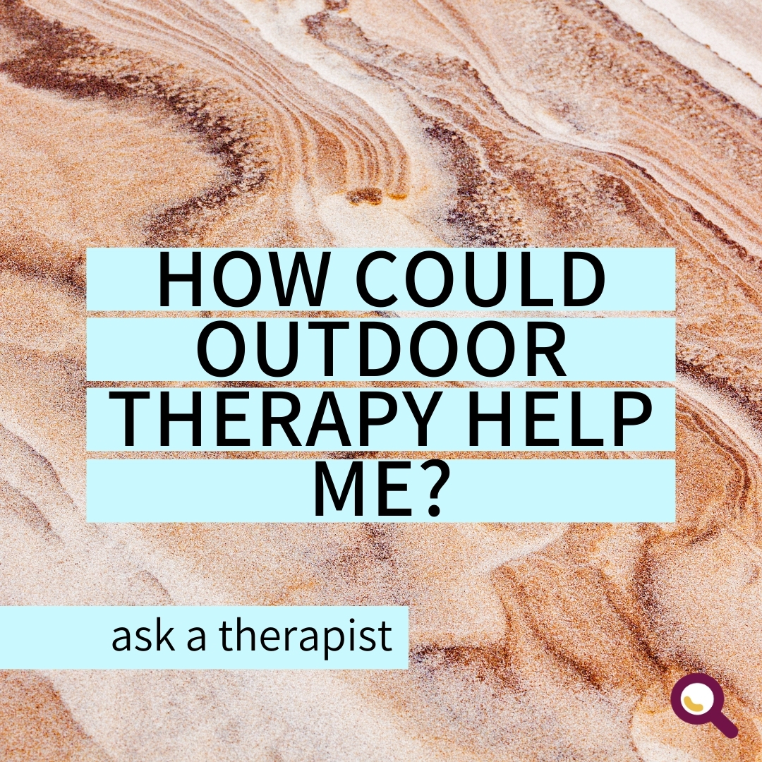 Read more about the article How Could Outdoor Therapy Help Me?