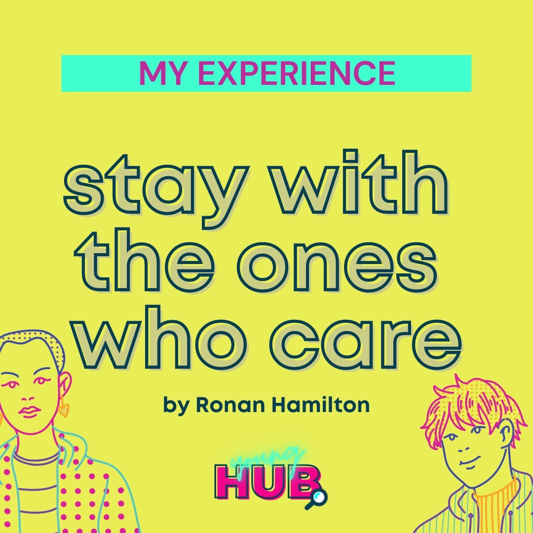 Read more about the article Stay with the ones who care