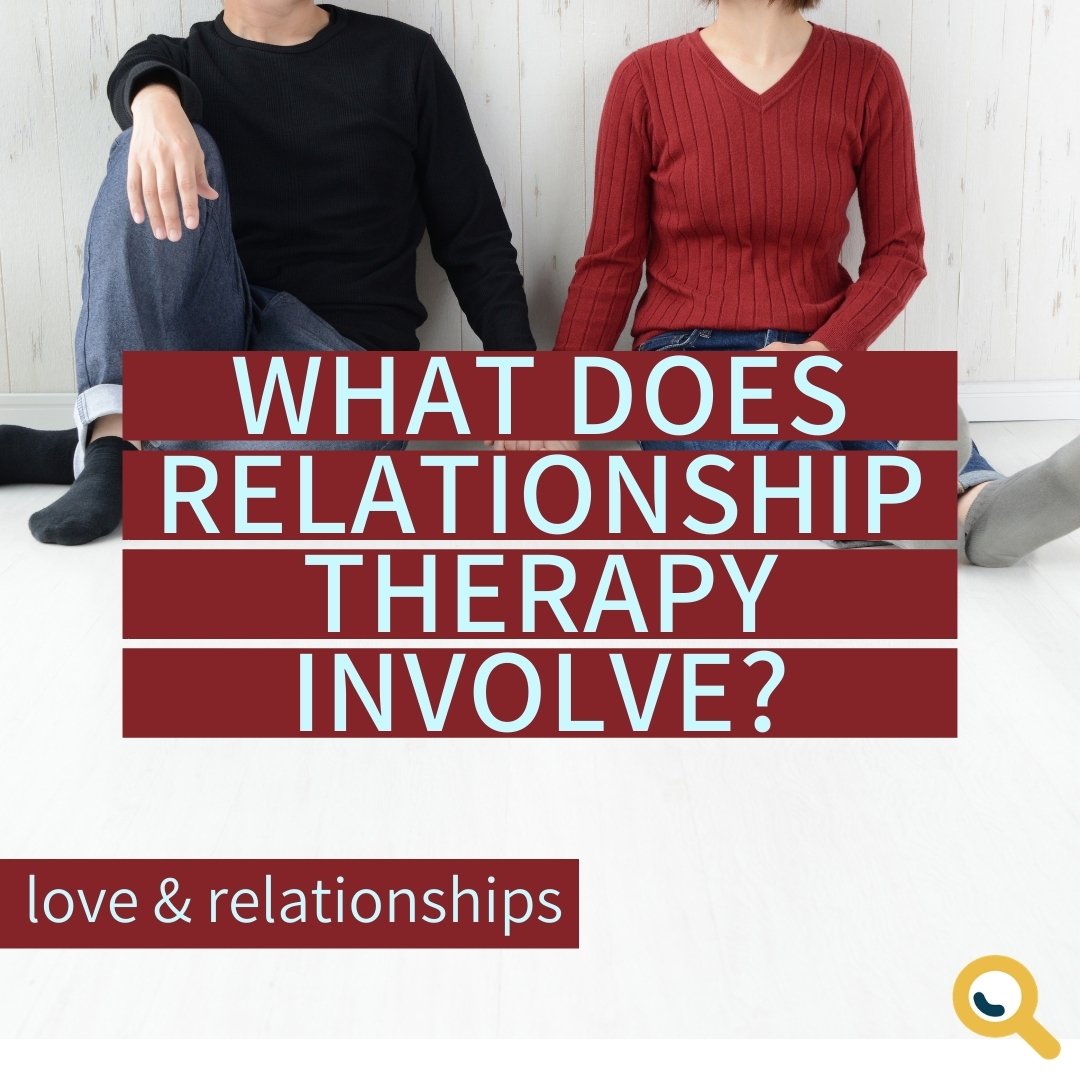 Read more about the article What does Relationship Therapy involve?