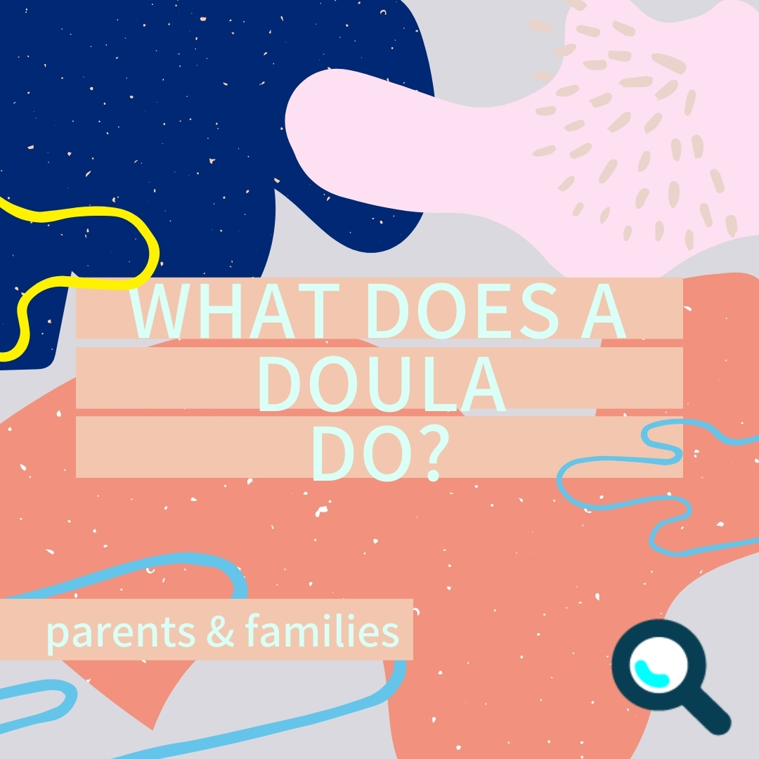 Read more about the article What does a Doula do?