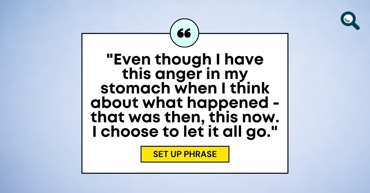 """TEXT for """"Your guide to EFT"""": Set-up phase: """"Even though I have this anger in my stomach when I think about what happened - that was then, this now. I choose to let it all go."""""""