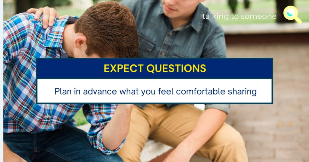 """TEXT for """"A guide to having the conversation"""": Expect questions. Plan in advance what you feel comfortable sharing."""