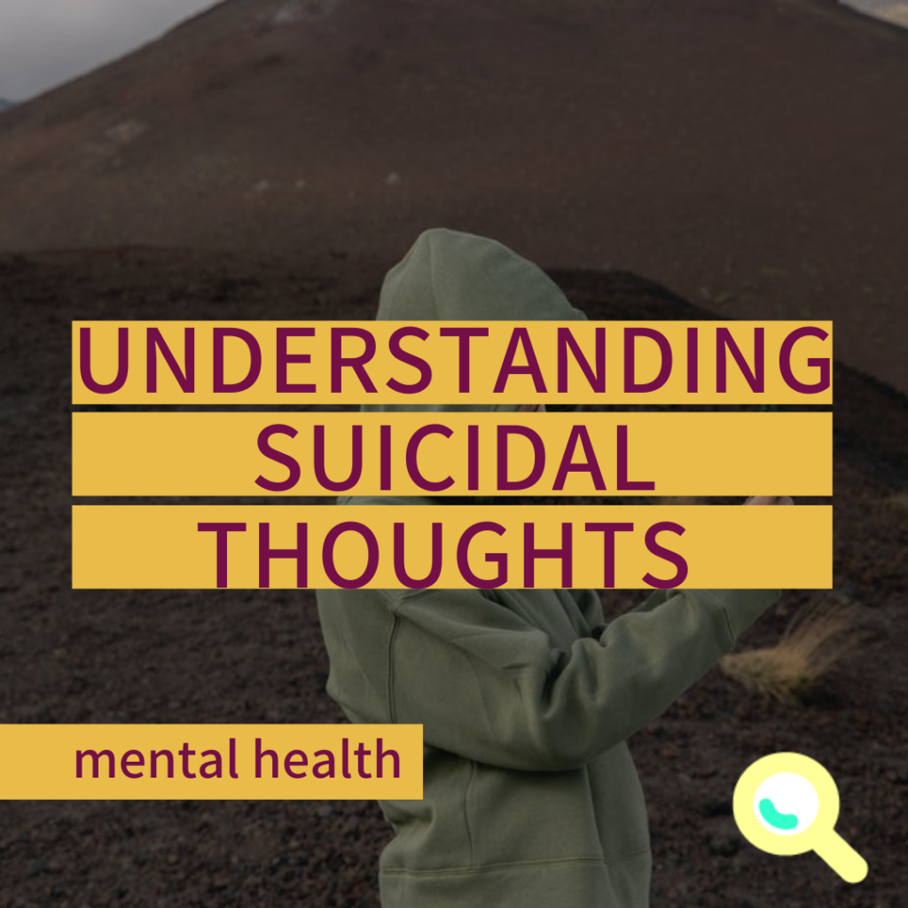 Understanding Suicidal Thoughts